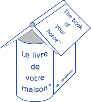 Le livre de votre maison pr sentation - Livre renover sa maison ...
